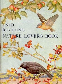 Enid Blyton's Nature Lover's Book