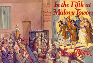 In the Fifth at Malory Towers 1957 reprint by Lilian Buchanan