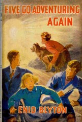"Cover from ""Five Go Adventuring Again"" illustrated by Eileen Soper"