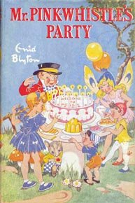 "First edition dustjacket of ""Mr Pink-Whistle's Party"" illustrated by Dorothy M. Wheeler"