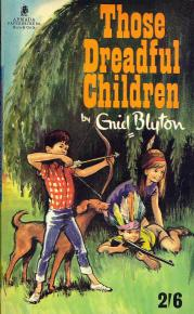 "Armada paperback of ""Those Dreadful Children"", cover uncredited"