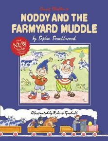 The Cover of Noddy and the Farmyard Muddle