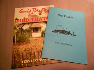 """""""Old Thatch with Enid Blyton"""" and """"Enid Blyton at Old Thatch"""""""