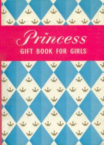 Princess Gift Book for Girls 1961