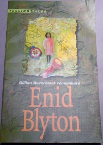"Front cover of ""Gillian Baverstock Remembers Enid Blyton."""
