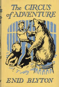 The Circus of Adventure without Dustjacket