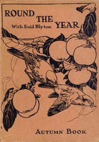Round the Year with Enid Blyton: Autumn Book First Edition