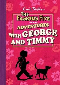 Adventures with George and Timmy containing the first three Just George stories.
