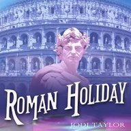 roman holiday a chronicles of st mary's jodi taylor