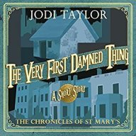 the very first damned thing chronicles of st mary's jodi taylor