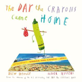 day the crayons came home drew daywalt