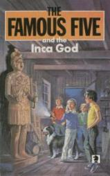 the-famous-five-and-the-inca-god