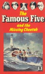 the-famous-five-and-the-missing-cheetah